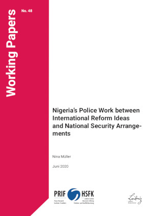Download: Nigeria's Police Work between International Reform Ideas and National Security Arrangements