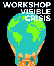 Workshop Visible Crisis (Flyer)