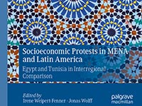 "Cover of ""Socioeconomic Protests in MENA and Latin America. Egypt and Tunisia in Interregional Comparison"", published by Palgrave Macmillan."