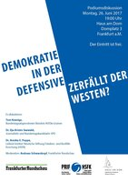 "Podiumsdiskussion ""Demokratie in der Defensive?"" am 26.06.17 (Poster: HSFK)"