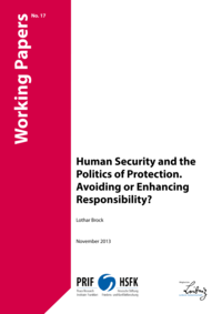 Download: Human Security and the Politics of Protection. Avoiding or Enhancing Responsibility?