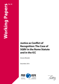 Download: Justice as Conflict of Recognition: The Case of SGBV in the Rome Statute and in the ICC