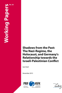 Download: Shadows from the Past:The Nazi-Regime, the Holocaust, and Germany's Relationship towards the Israeli-Palestinian Conflict