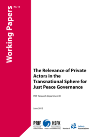 Download: The Relevance of Private Actors in the Transnational Sphere for Just Peace Governance